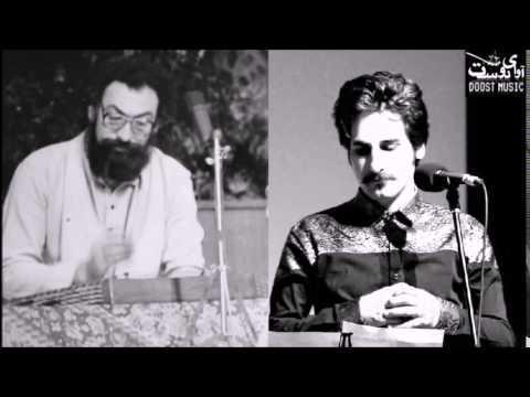 Persian Music: 'Delbara' by Parviz Meshkatian & Mohammad Sharif Tavakoli | دلبرا: سعدی, مشکاتیان