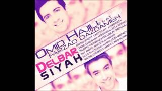 Omid Hajili, Ft. Farzad Dazdameh [2014] - Delbar Siyah (امید حاجیلی - دلبر سیاه)