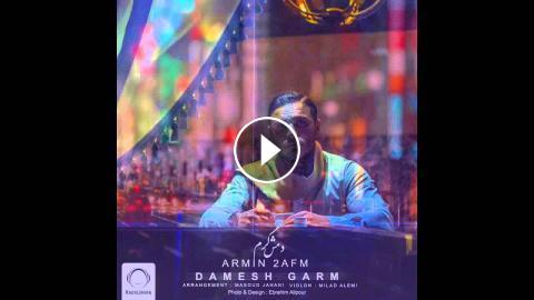 """Armin 2AFM - """"Damesh Garm"""" OFFICIAL AUDIO"""