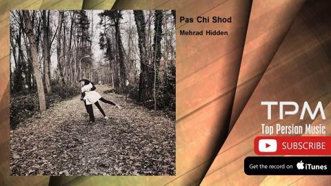mehrad hidden ft tara pas chi shod