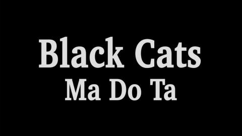 Black Cats - Ma Do Ta OFFICIAL VIDEO HD