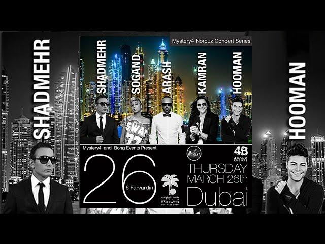 Thursday March 26th (6 Farvardin) Shadmehr, Kamran & Hooman, Sogand and Arash Live in Dubai